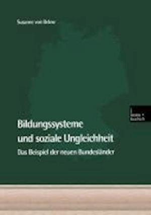 Bildungssysteme Und Soziale Ungleichheit af Susanne von Below, Susanne von Below