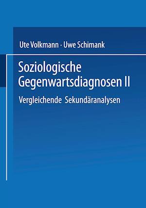 Soziologische Gegenwartsdiagnosen af Ute Volkmann