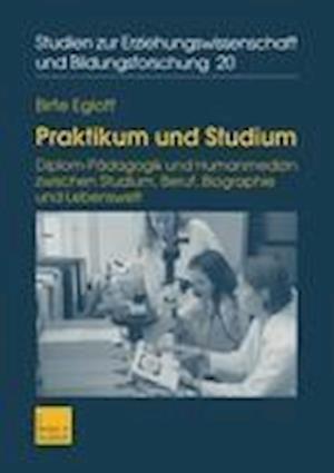 Praktikum Und Studium af Birte Egloff