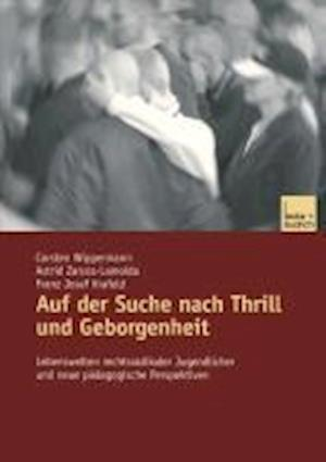 Auf Der Suche Nach Thrill Und Geborgenheit af Carstenglish Wippermann, Astrid Zarcos-Lamolda, Franz Josef Krafeld