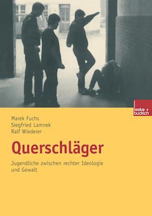 Querschlager af Marek Fuchs, Siegfried Lamnek, Ralf Wiederer