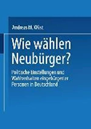 Wie Wahlen Neuburger? af Andreas M. Weust, Andreas M. Wust