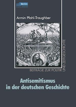 Antisemitismus in Der Deutschen Geschichte af Armin Pfahl-Traughber