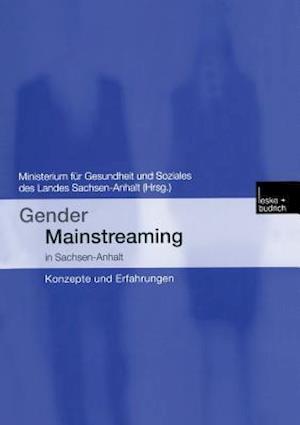 Gender Mainstreaming in Sachsen-Anhalt af Isolde Hofmann, Kristin Korner, Christine Farber