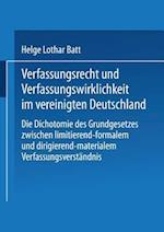 Verfassungsrecht Und Verfassungswirklichkeit Im Vereinigten Deutschland af Helge Batt