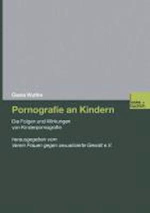 Pornografie an Kindern af Gisela Wuttke