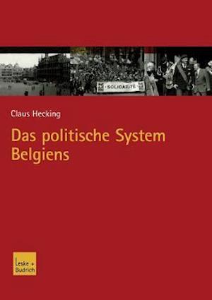 Das Politische System Belgiens af Claus Hecking