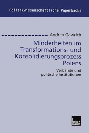 Minderheiten Im Transformations- Und Konsolidierungsprozess Polens af Andrea Gawrich