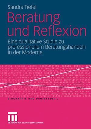 Beratung Und Reflexion af Sandra Tiefel