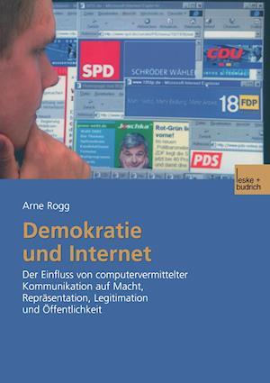 Demokratie Und Internet af Arne Rogg