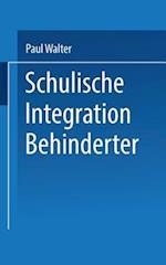 Schulische Integration Behinderter af Paul Walter