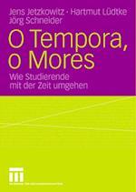 O Tempora, O Mores af Jens Jetzkowitz
