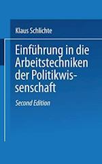 Einfuhrung in Die Arbeitstechniken Der Politikwissenschaft af Klaus Schlichte