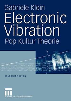 Electronic Vibration af Gabriele Klein
