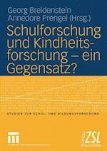 Schulforschung und Kindheitsforschung - Ein Gegensatz? af Georg Breidenstein