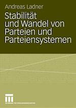 Stabilitat und Wandel von Parteien und Parteiensystemen af Andreas Ladner