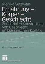 Ernahrung - Korper - Geschlecht af Monika Setzwein