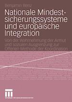 Nationale Mindestsicherungssysteme und Europaische Integration af Benjamin Benz