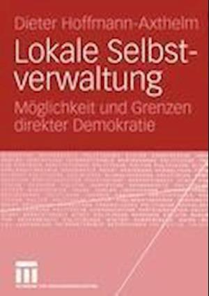 Lokale Selbstverwaltung af Dieter Hoffmann-Axthelm