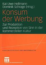 Konsum der Werbung af Kai-Uwe Hellmann