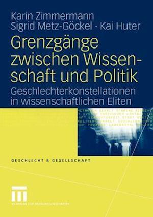 Grenzgange Zwischen Wissenschaft und Politik af Karin Zimmermann