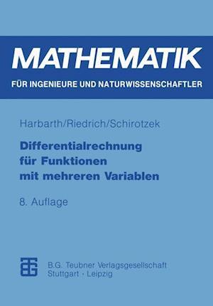 Differentialrechnung Fur Funktionen Mit Mehreren Variablen af Klaus Harbarth, Winfried Schirotzek, Thomas Riedrich