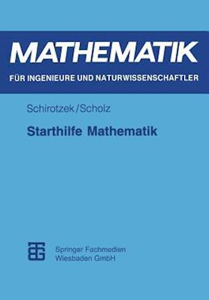 Starthilfe Mathematik af Siegfried Scholz, Winfried Schirotzek