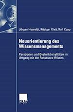 Neuorientierung Des Wissensmanagements af Ralf Kopp, Rudiger Klatt, Jurgen Howaldt