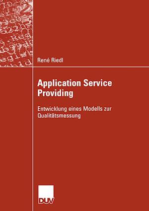 Application Service Providing af Rene Riedl, Ren Riedl
