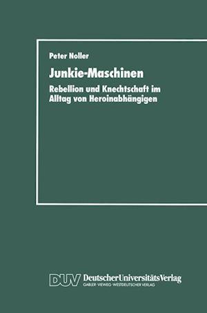 Junkie-Maschinen af Peter Noller