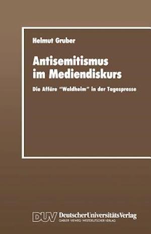 Antisemitismus Im Mediendiskurs af Helmut Gruber