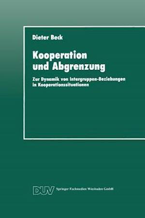 Kooperation Und Abgrenzung af Dieter Beck, Dieter Beck