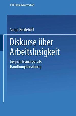 Diskurse Uber Arbeitslosigkeit af Sonja Bredehoft