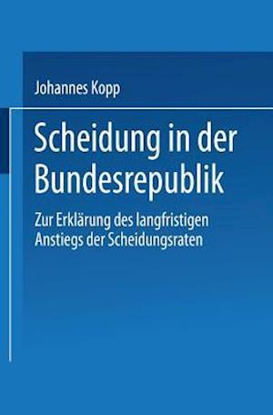 Scheidung in Der Bundesrepublik af Johannes Kopp