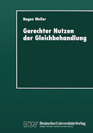 Gerechter Nutzen Der Gleichbehandlung af Hagen Weiler