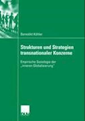 Strukturen und Strategien Transnationaler Konzerne af Benedikt Kohler