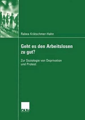 Geht Es Den Arbeitslosen Zu Gut? af Rabea Kr Tschmer-Hahn, Rabea Kratschmer-Hahn