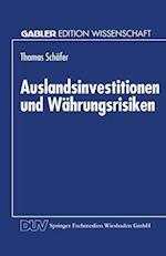 Auslandsinvestitionen Und Wahrungsrisiken af Thomas Schafer
