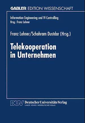 Telekooperation in Unternehmen af Franz Lehner