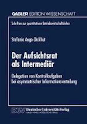 Der Aufsichtsrat ALS Intermediar af Stefanie Auge-Dickhut