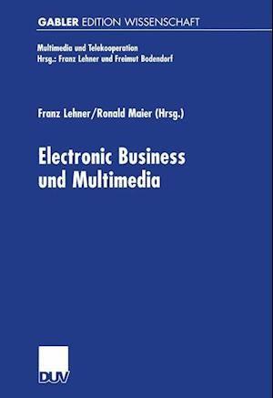 Electronic Business und Multimedia af Franz Lehner