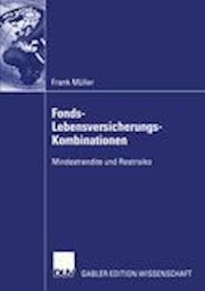 Fonds-Lebensversicherungs-Kombinationen af Frank Muller