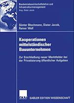Kooperationen Mittelstandischer Bauunternehmen af Dieter Jacob, Rainer Wolf, G. Nter Blochmann