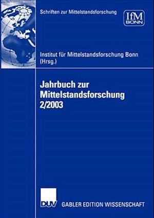 Jahrbuch zur Mittelstandsforschung 2/2003 af Institut fur Mittelstandsforschung