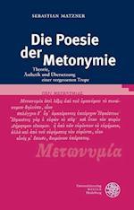 Die Poesie Der Metonymie (Bibliothek Der Klassischen Altertumswissenschaften Neue Fol, nr. 144)