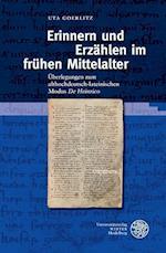 Erinnern Und Erzahlen Im Fruhen Mittelalter (Beihefte Zum Euphorion, nr. 90)