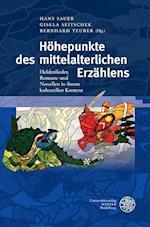Hohepunkte Des Mittelalterlichen Erzahlens (Beitrage Zur Alteren Literaturgeschichte)