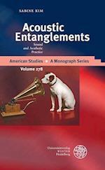 Acoustic Entanglements (American Studies A Monograph, nr. 278)