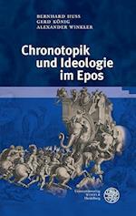 Chronotopik Und Ideologie Im Epos (Germanisch romanische Monatsschrift Beihefte, nr. 76)