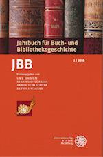 Jahrbuch Fur Buch- Und Bibliotheksgeschichte 1 U 2016